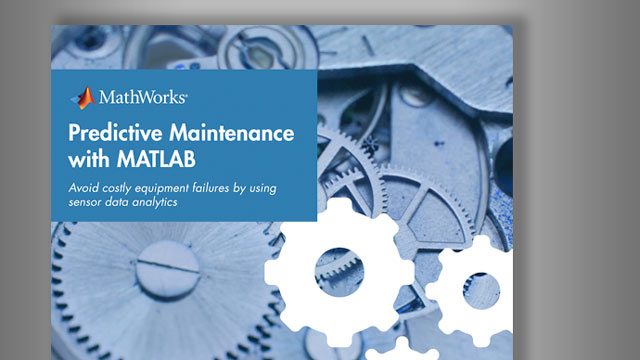 Predictive Maintenance with MATLAB