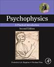 Psychophysics: A Practical Introduction, 2e