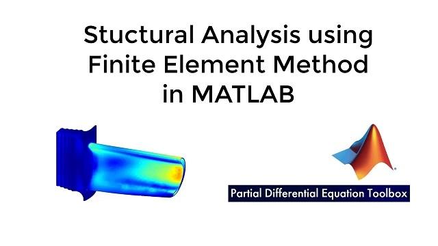 了解如何借助 Partial Differential Equation Toolbox 在 MATLAB 中使用有限元方法执行结构分析。