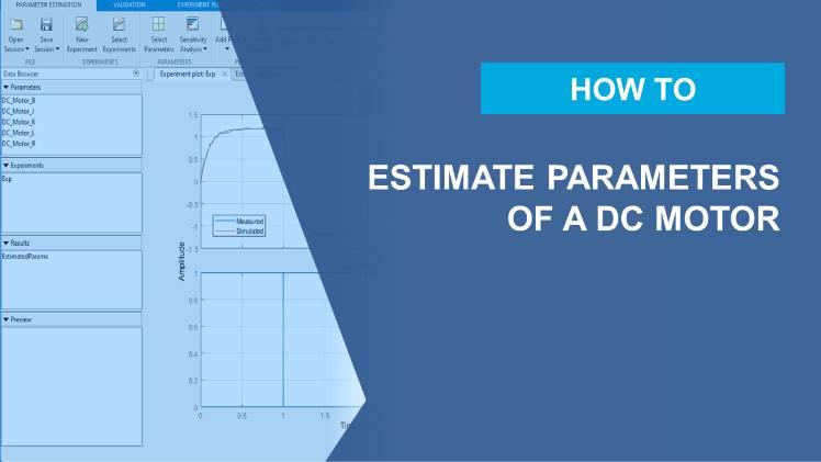 使用 Simulink Design Optimization,根据测得的输入/输出数据自动估算直流电机的参数。